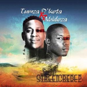 Street Cred BY Tumza D'kota X Abidoza